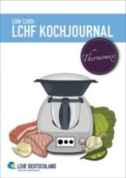 LOW CARB - LCHF Kochjournal Thermomix